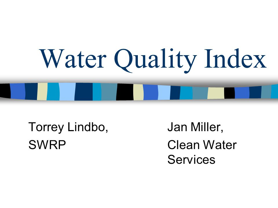 Role of the Water Quality Index WQI numerically summarizes the information from multiple water quality parameters into a single value The single value can be used to compare data from several sites It can be used to look at trends over time on a single site