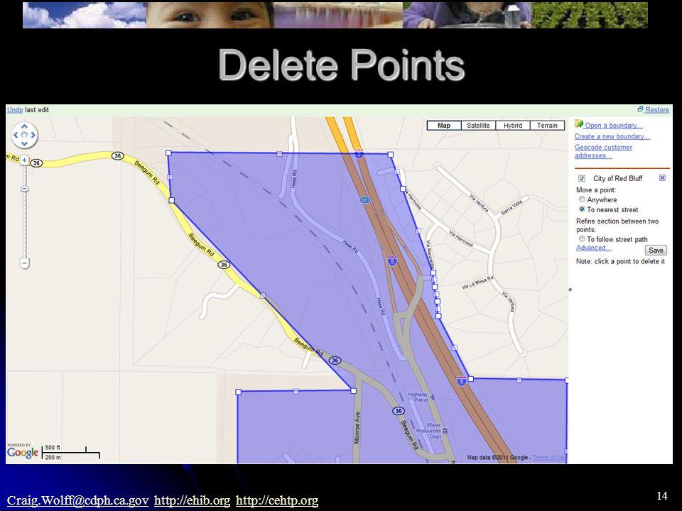 14 Craig.Wolff@cdph.ca.govCraig.Wolff@cdph.ca.gov http://ehib.org http://cehtp.orghttp://ehib.orghttp://cehtp.org Delete Points