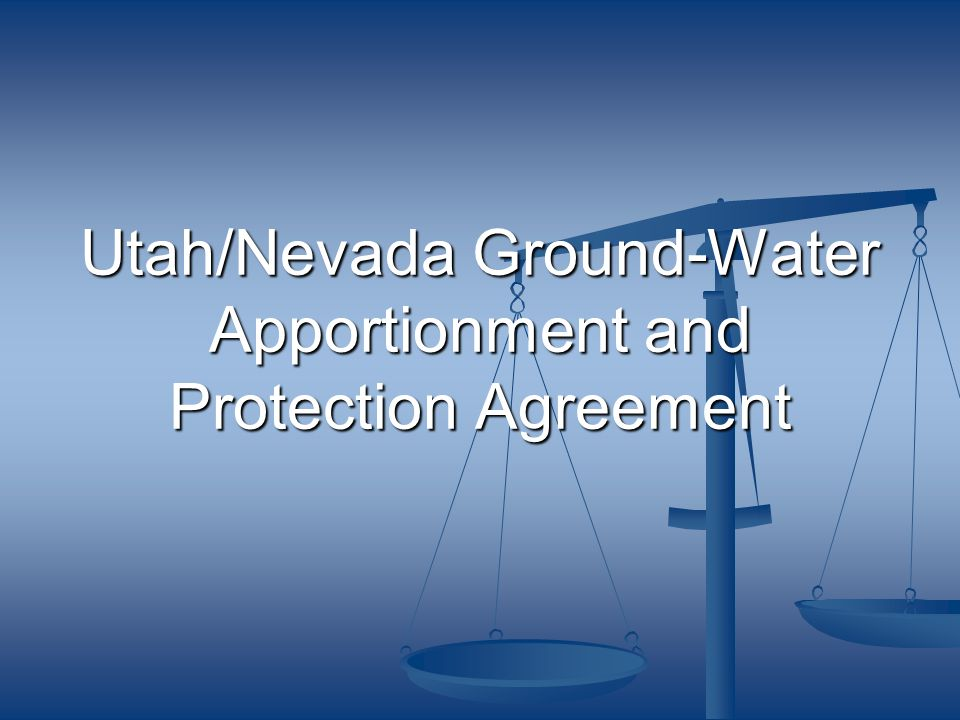 Utah/Nevada Agreement: 1.PROTECTS existing water rights 2.