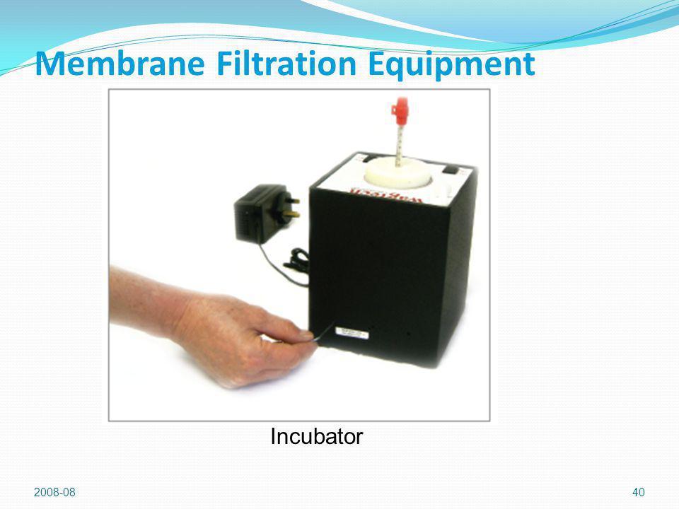2008-0840 Membrane Filtration Equipment Incubator