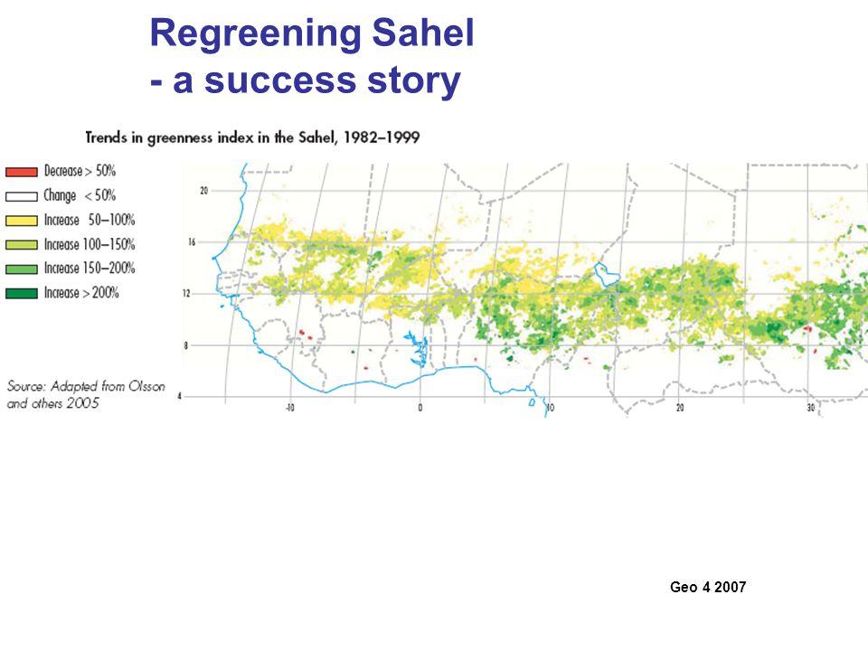 Regreening Sahel - a success story Geo 4 2007