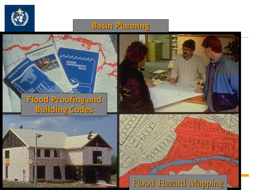 28 Flood Hazard Mapping Basin Planning Flood Proofing and Building Codes