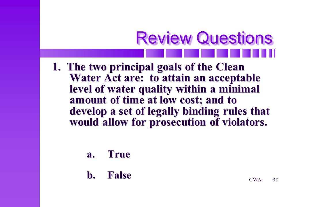 CWA38 Review Questions 1.
