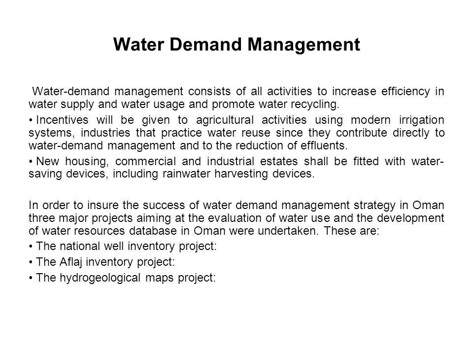 Water Demand Management Water-demand management consists of all activities to increase efficiency in water supply and water usage and promote water re