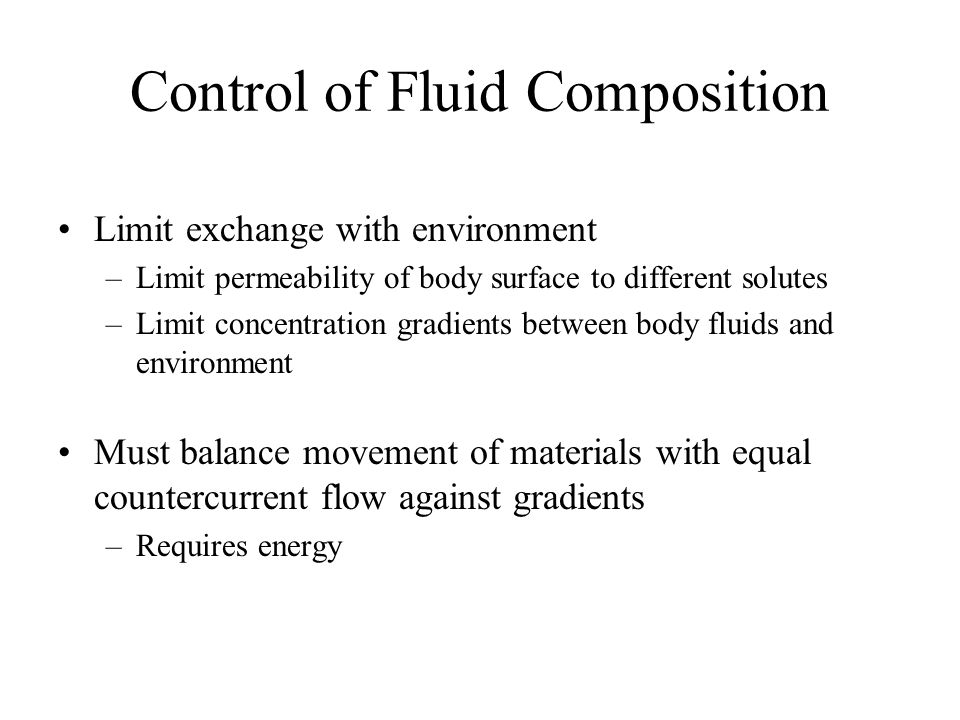 Water Balance and Concentration Internal Environment = aqueous solution –Volume and composition must be maintained within narrow limits Composition di