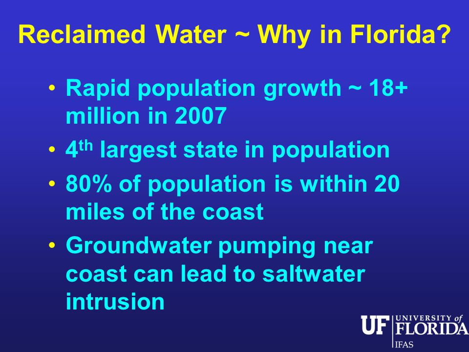 Reclaimed Water ~ Why in Florida.