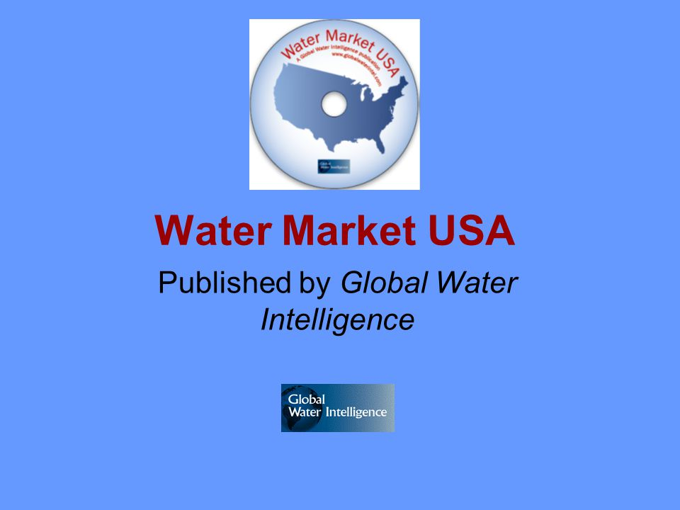 Water Market USA Published by Global Water Intelligence