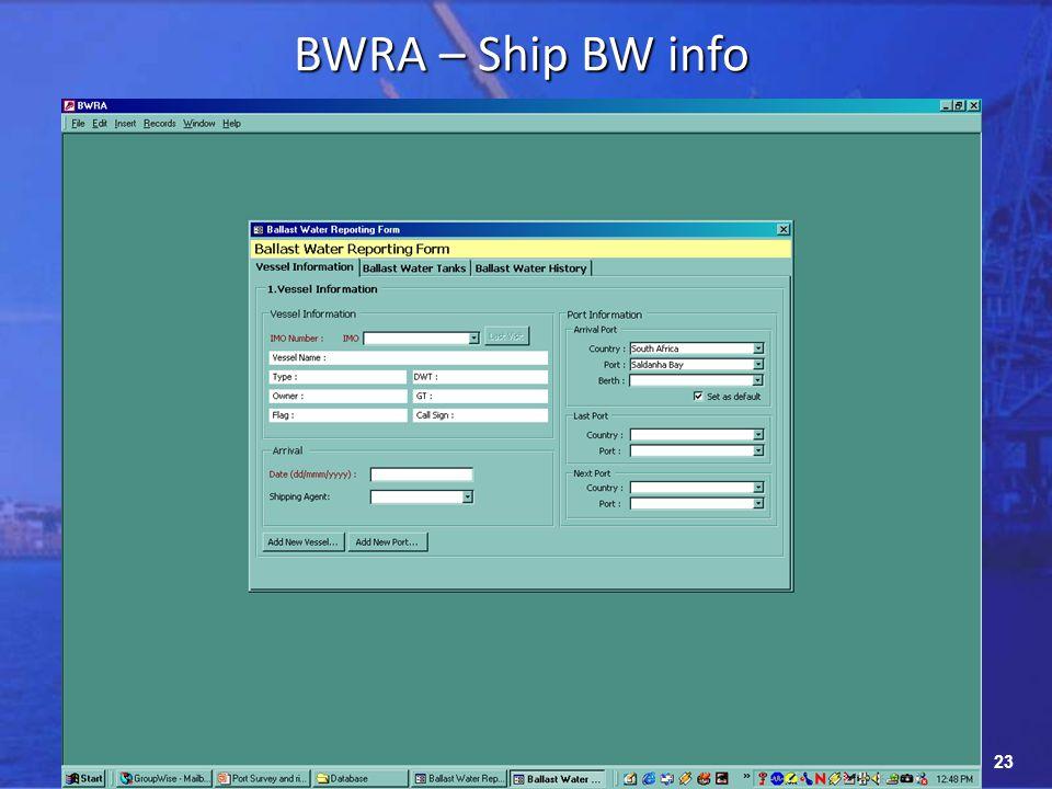 23 BWRA – Ship BW info
