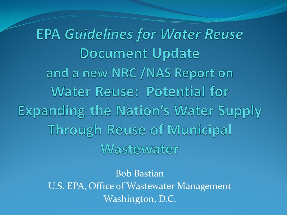 62 U.S.Environmental Protection Agency Office of Wastewater Management Washington, D.C.