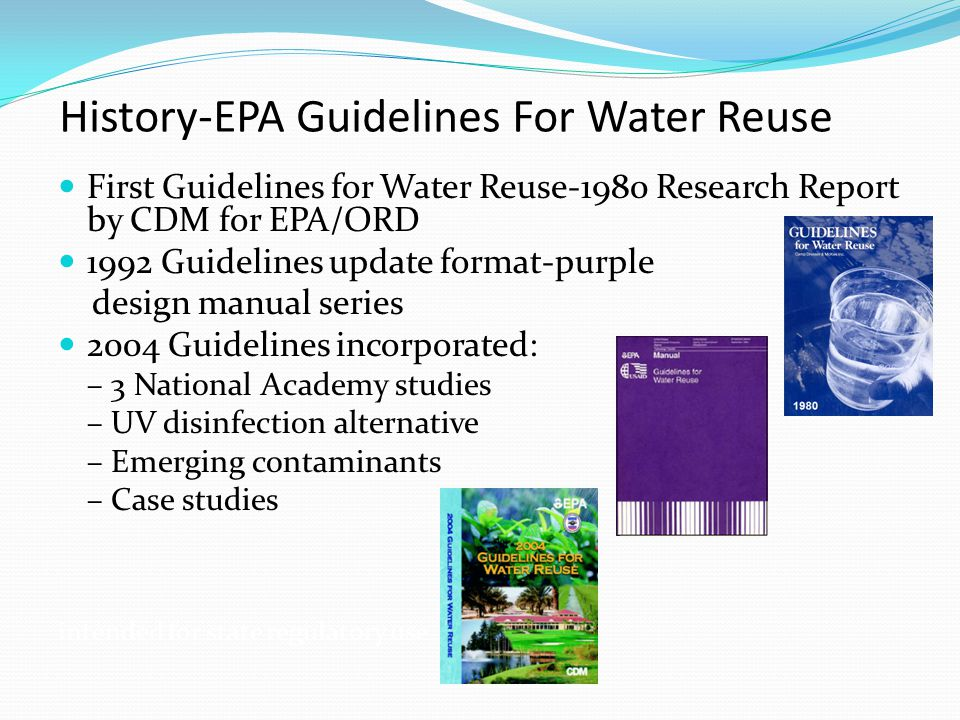 History-EPA Guidelines For Water Reuse First Guidelines for Water Reuse-1980 Research Report by CDM for EPA/ORD 1992 Guidelines update format-purple d