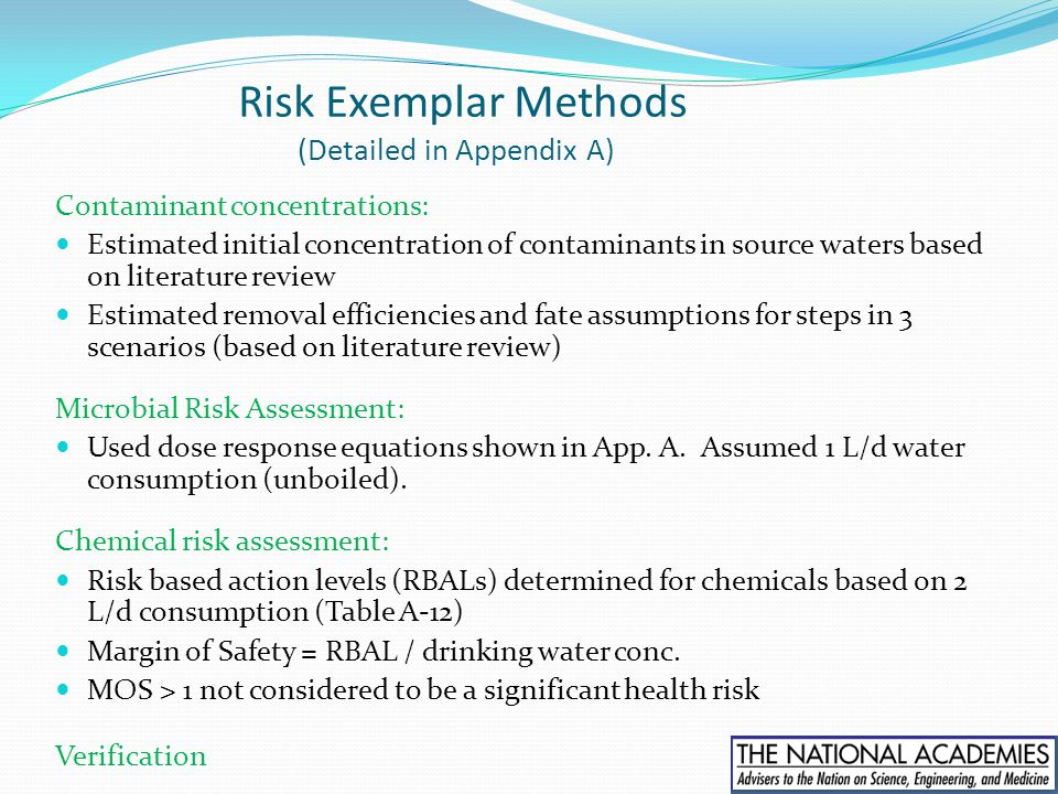 Risk Exemplar Methods (Detailed in Appendix A) Contaminant concentrations: Estimated initial concentration of contaminants in source waters based on l