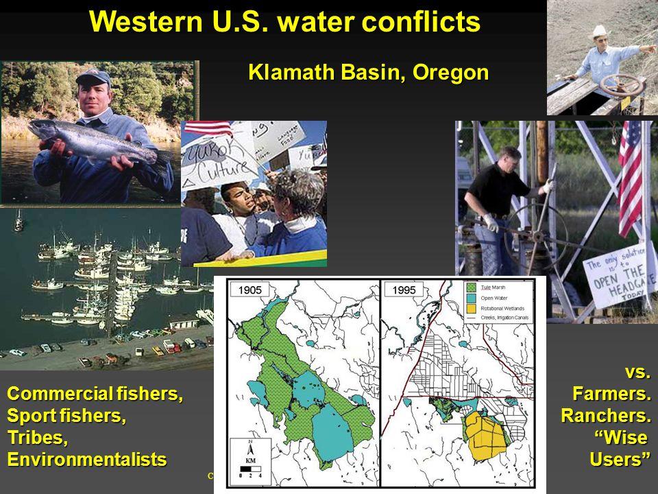 Cunningham - Cunningham - Saigo: Environmental Science 7 th Ed. Western U.S. water conflicts Klamath Basin, Oregon vs.Farmers.Ranchers.WiseUsers Comme