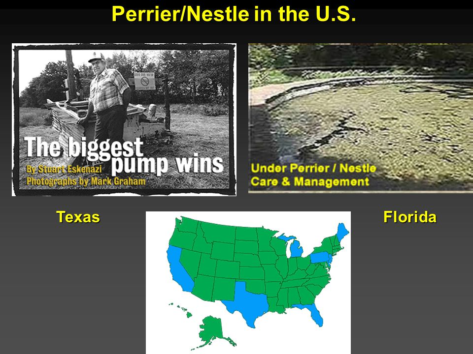Cunningham - Cunningham - Saigo: Environmental Science 7 th Ed. Perrier/Nestle in the U.S. TexasFlorida