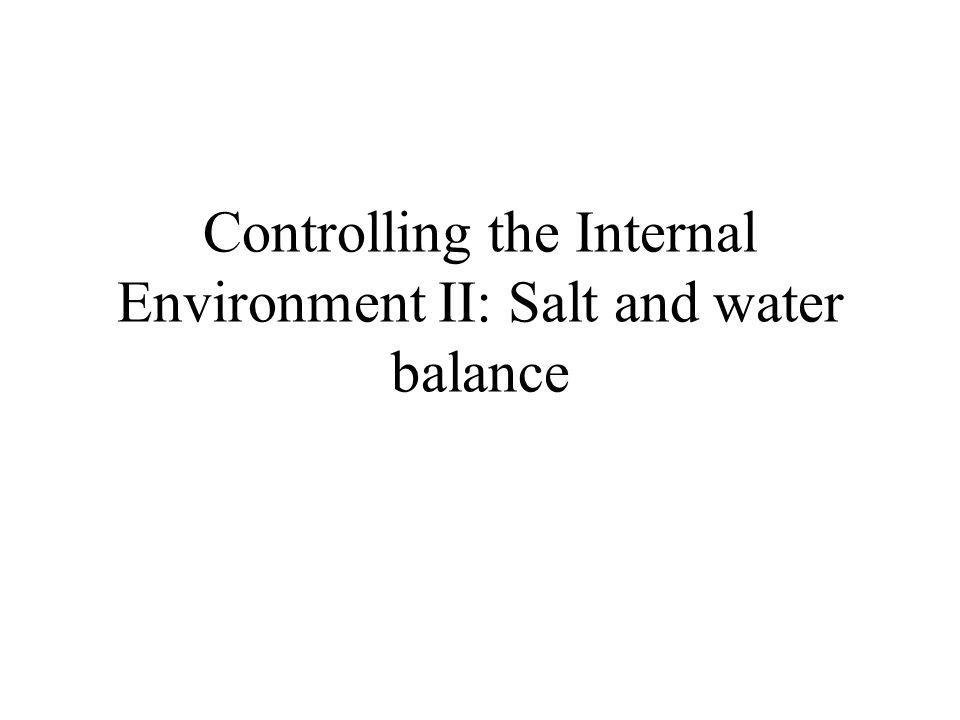 The opposite situation: tendency to lose solutes and gain water Solutions: take up salts in food and by active transport across gills Eliminate water via copious dilute urine production