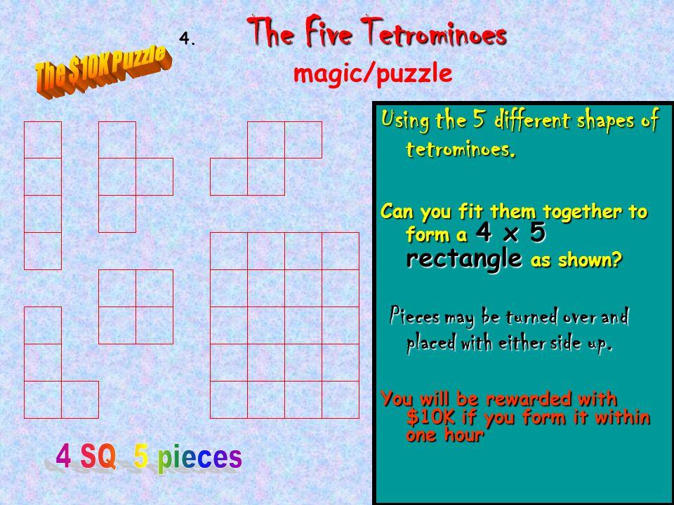 1 The Five Tetrominoes 4.