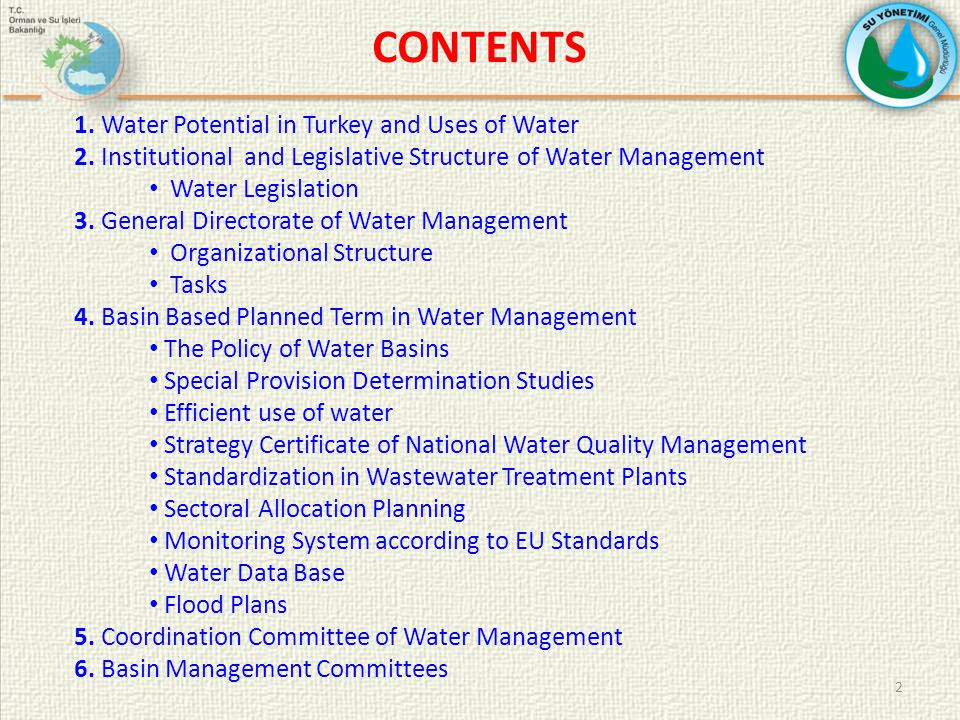 2 CONTENTS 1. Water Potential in Turkey and Uses of Water 2.