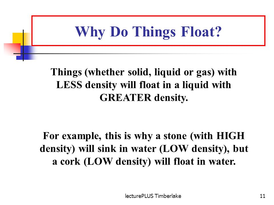 lecturePLUS Timberlake11 Why Do Things Float.