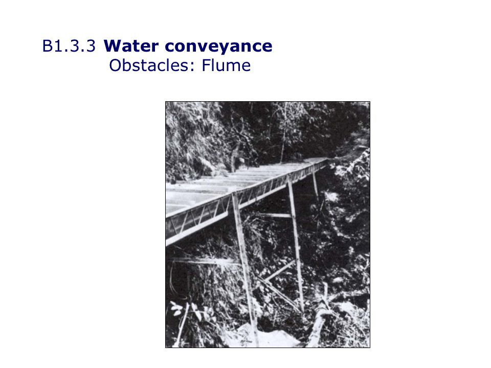 B1.3.3Water conveyance Obstacles: Pipe bridge