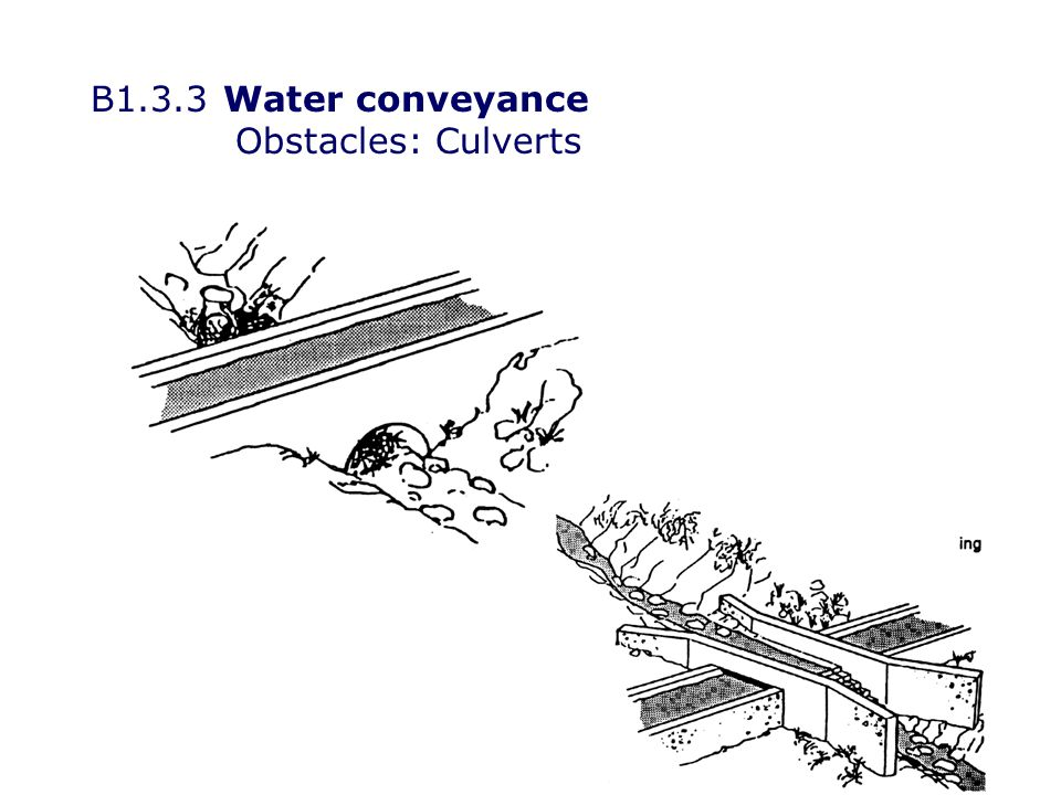 B1.3.3Water conveyance Obstacles: Culverts