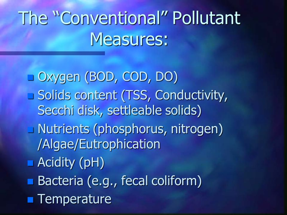 Oxidizing (Oxygen-Using) Reactions n Fire n Metabolism of humans and animals n Fate of pollutants in water n C in fuel combines with atmospheric O 2 n carbon-bearing organic compounds oxidized to CO 2,water, energy n pollutants are oxidized, depleting O 2 in water