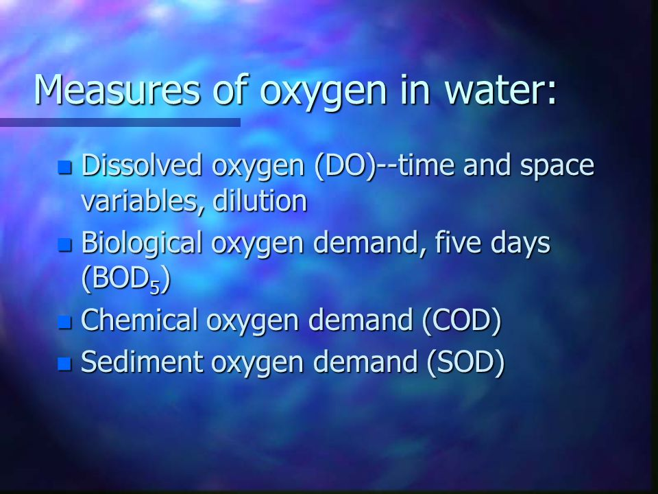 Oxygen and other pollutants may vary according to: n Fluctuations in inputs (lagged) n Time of day (day-night) n Time of year (summer-winter) n Water temperature (thermal stratification) n Stream flow –Which in turn varies with land clearance/impervious cover, storm events, seasonal variations, channel structure, etc.