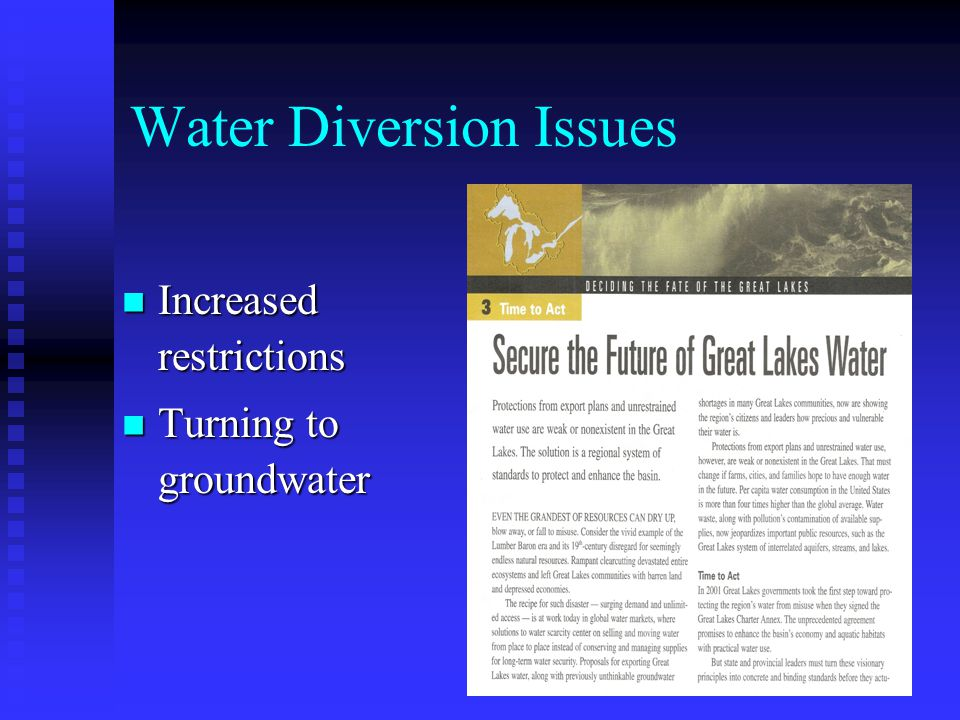 Water Diversion Issues Increased restrictions Increased restrictions Turning to groundwater Turning to groundwater