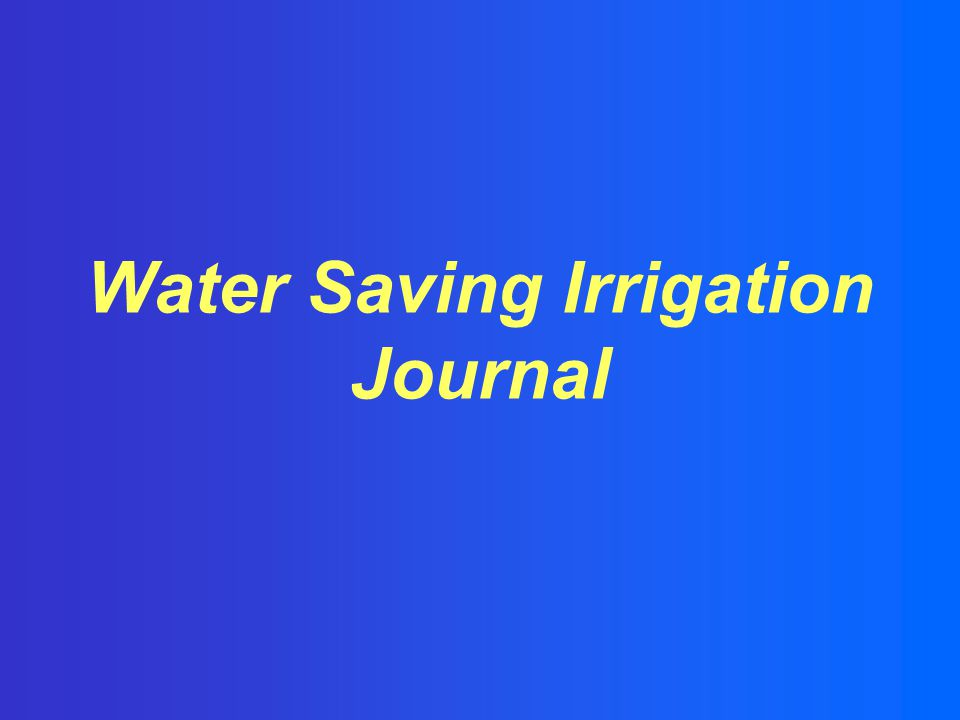 Water Saving Irrigation Journal
