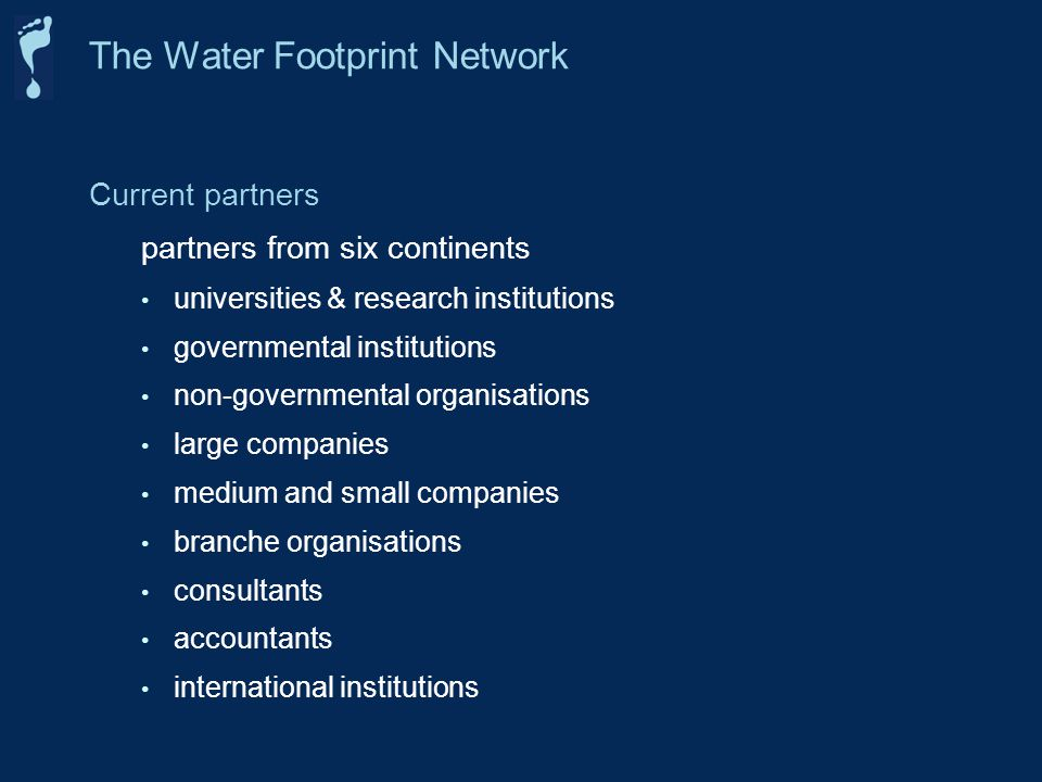 Current partners partners from six continents universities & research institutions governmental institutions non-governmental organisations large comp