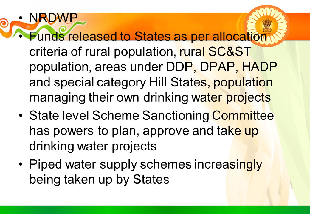 NRDWP Funds released to States as per allocation criteria of rural population, rural SC&ST population, areas under DDP, DPAP, HADP and special categor