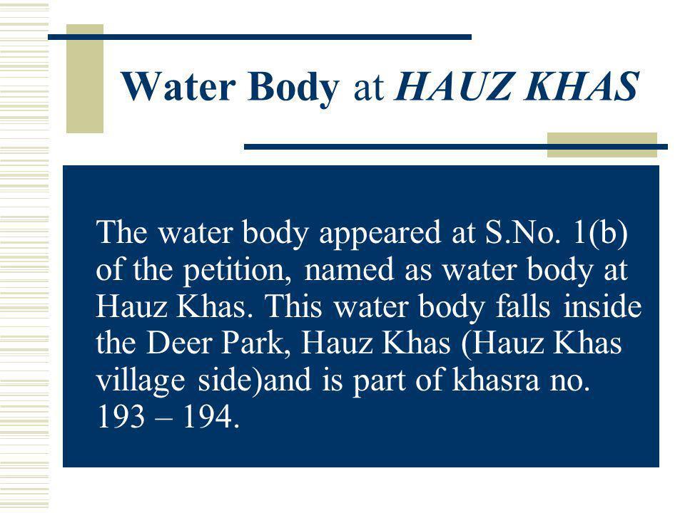 Water Body at Mehrauli (BABA ADRANG NATH) (a) Serial No.