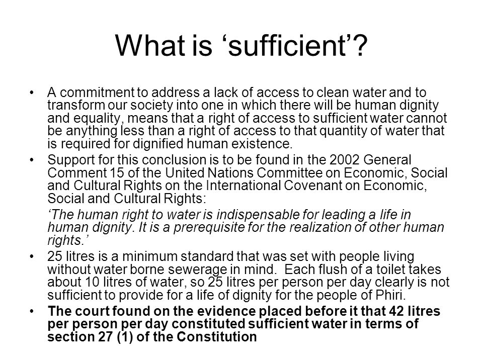 What is sufficient.
