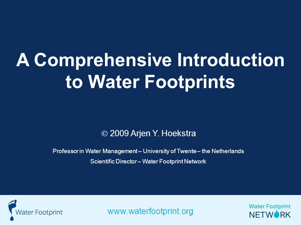 A Comprehensive Introduction to Water Footprints 2009 Arjen Y.