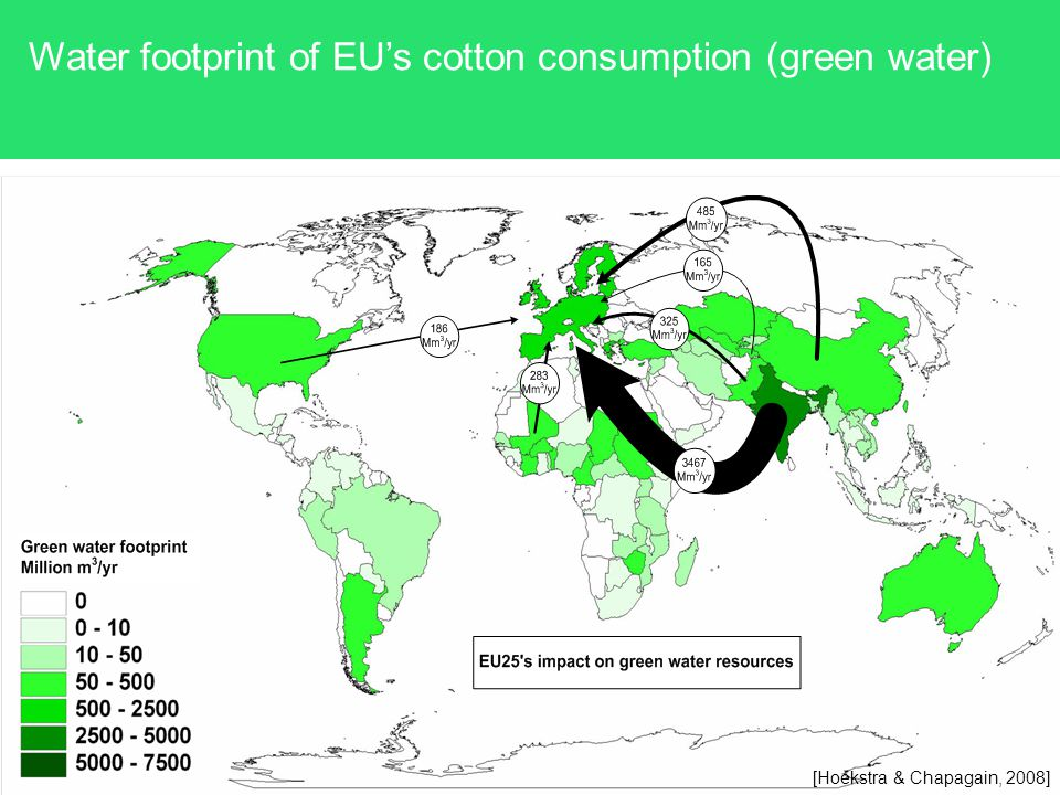 Water footprint of EUs cotton consumption (green water) [Hoekstra & Chapagain, 2008]
