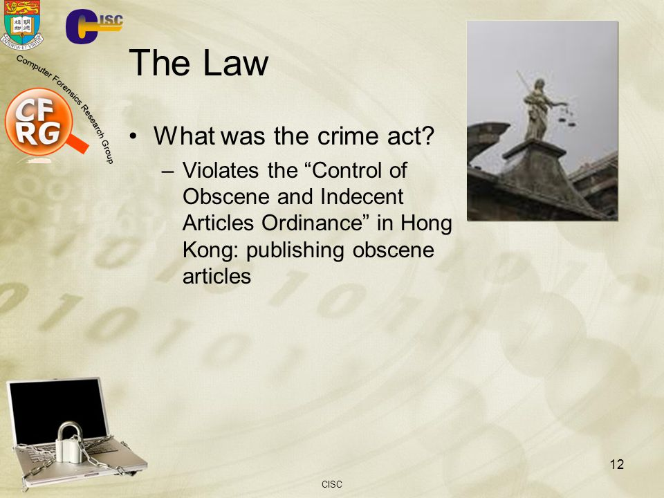 CISC 12 The Law What was the crime act.