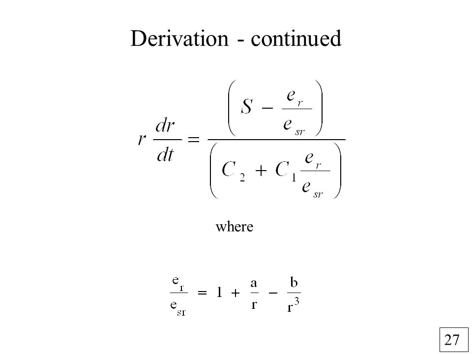 27 Derivation - continued where