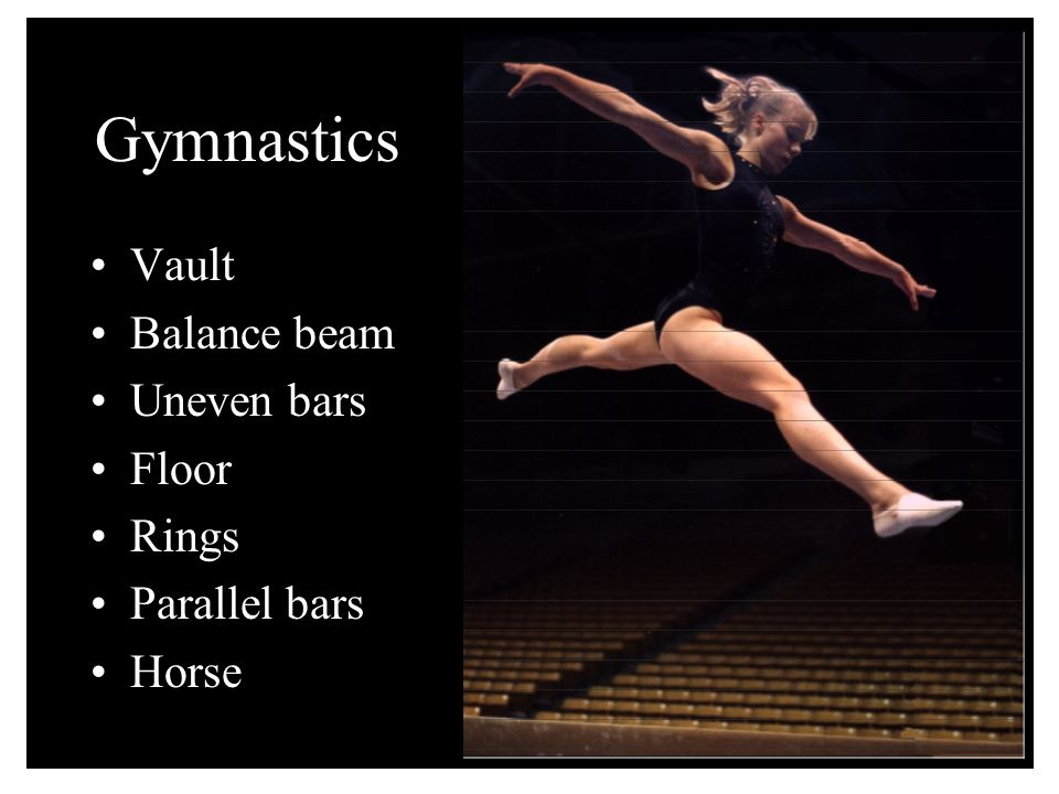 Gymnastics Vault Balance beam Uneven bars Floor Rings Parallel bars Horse