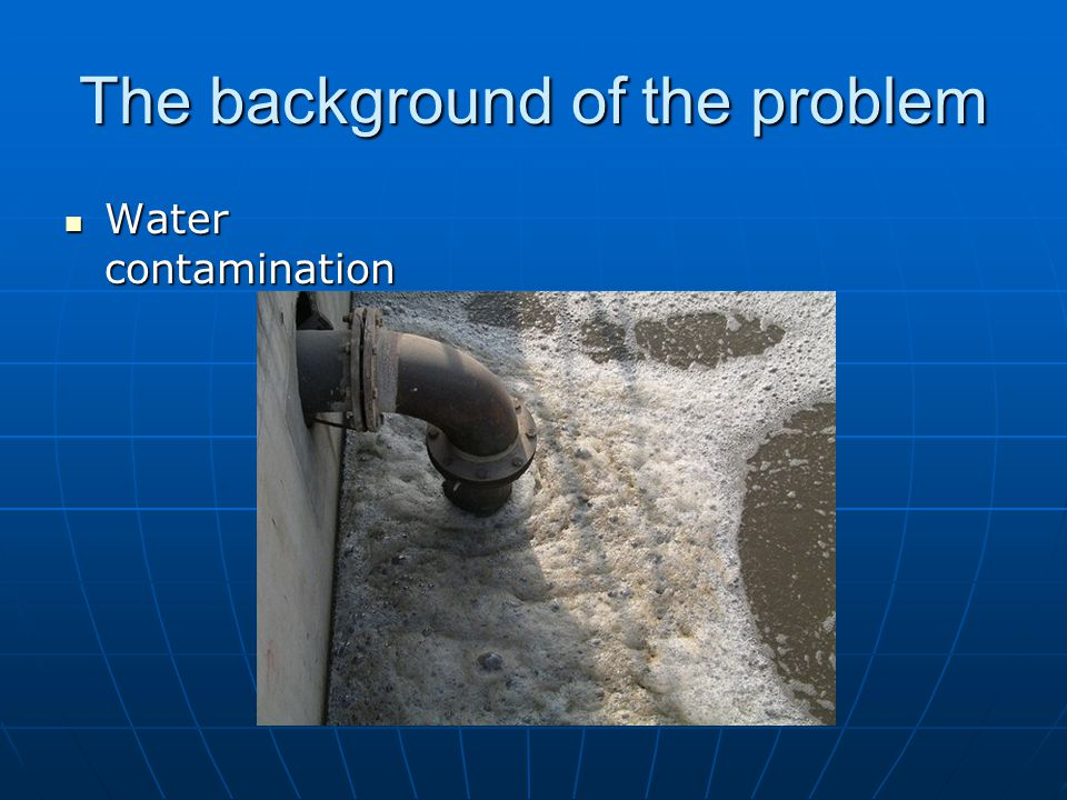 The background of the problem No water desalination No water desalination
