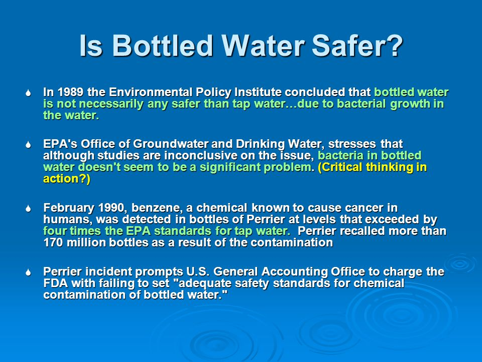 Is Bottled Water Safer.