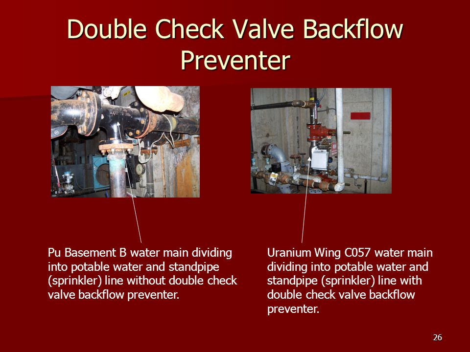 26 Double Check Valve Backflow Preventer Pu Basement B water main dividing into potable water and standpipe (sprinkler) line without double check valve backflow preventer.