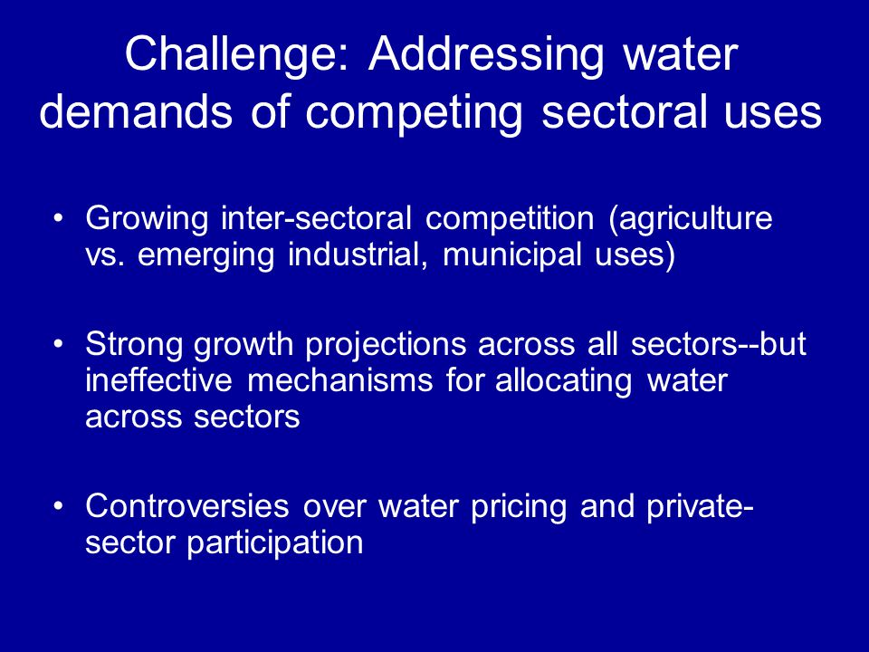 Challenge: Addressing environmental impacts and in-stream uses importance of freshwater ecosystem services cumulative toll of damming, diverting, draining, dumping, developing 1/3 of worlds fish species endangered (vast majority are freshwater fish) 800k dams on worlds rivers, 500k altered for navigation