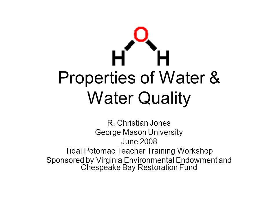 Properties of Water & Water Quality R.