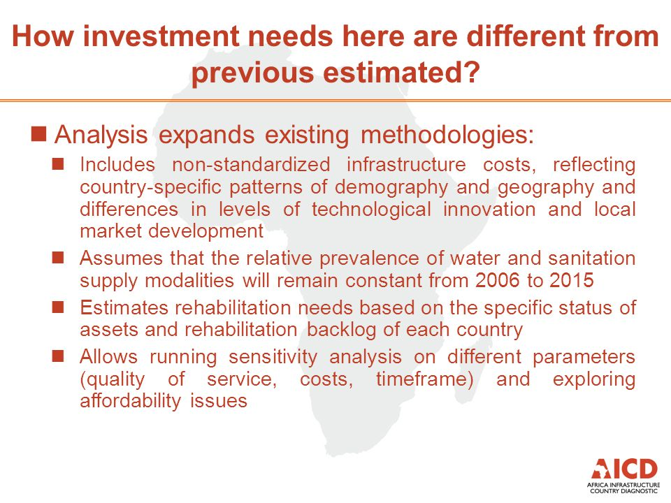 How investment needs here are different from previous estimated? nAnalysis expands existing methodologies: nIncludes non-standardized infrastructure c