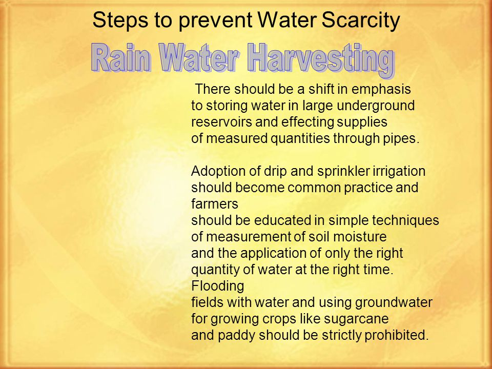 Steps to prevent Water Scarcity Save the rain water.