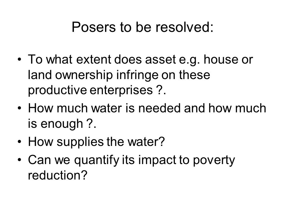 Posers to be resolved: To what extent does asset e.g.
