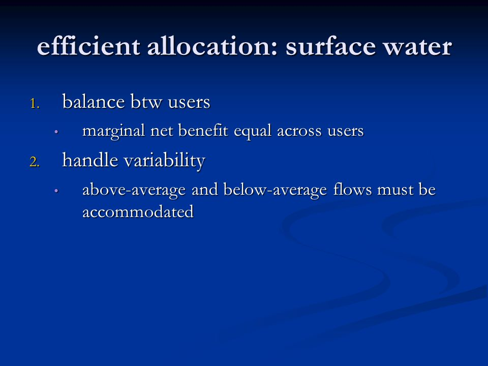 efficient allocation: surface water 1.