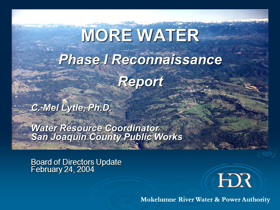 MORE WATER Phase I Reconnaissance Report C. Mel Lytle, Ph.D.