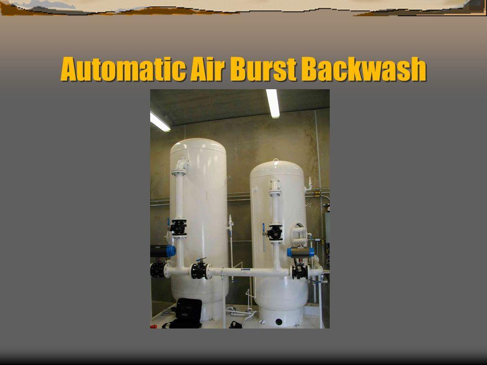 Automatic Air Burst Backwash