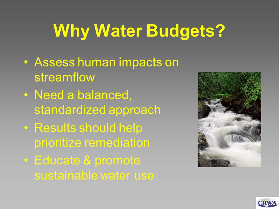 Why Water Budgets.