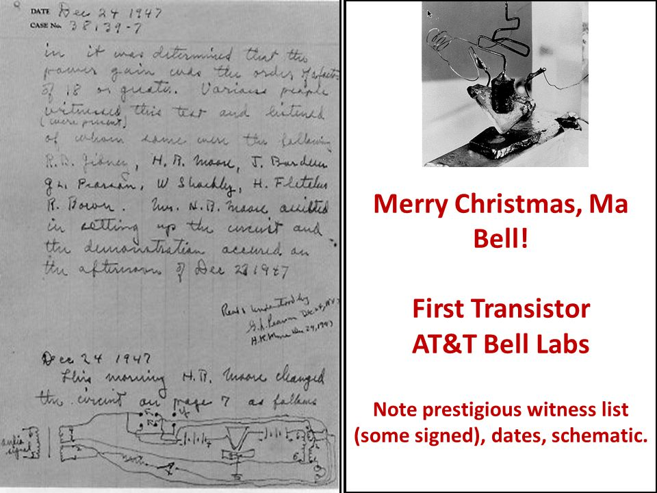 Merry Christmas, Ma Bell! First Transistor AT&T Bell Labs Note prestigious witness list (some signed), dates, schematic.