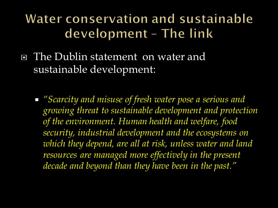 Blueprint for action for global sustainable development into the twenty-first century set out by UNCED of 1992: Water is needed in all aspects of life.
